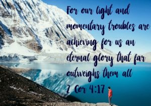 mountain lake and 2 Cor.4:17